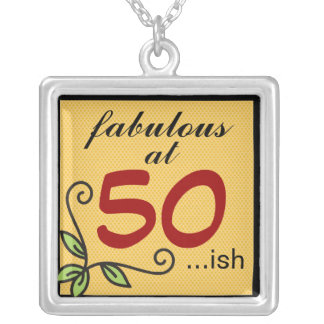 Fabulous at 50 ish silver plated necklace