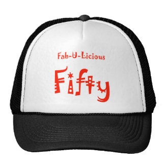 Fabulous Fifty 50th Birthday Gifts Trucker Hat