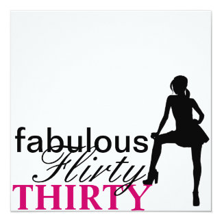 Fabulous, Flirty, Thirty Invitations III