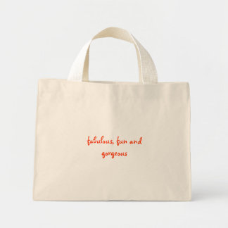 fabulous, fun and gorgeous mini tote bag