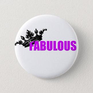 Fabulous Product 6 Cm Round Badge