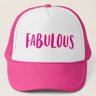 Fabulous. Trucker Hat