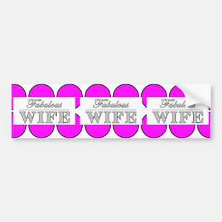 Fabulous Wife Pink Polka Dots on White Bumper Sticker