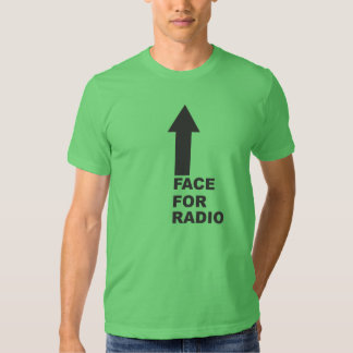 Face for Radio Shirts
