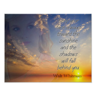 Face The Sunshine -- Walt Whitman quote - print