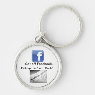facebook, bible1, Get off Facebook..., Pick up ... Silver-Colored Round Key Ring