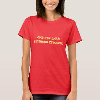 Facebook Divorcee Womens humor red t-shirt OMG BTW