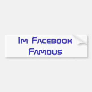 Facebook Famous Bumper Sticker