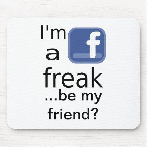 Facebook Freak Mousepad