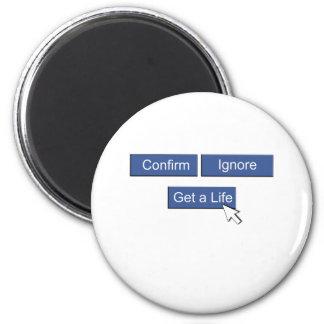 Facebook get a life 6 cm round magnet