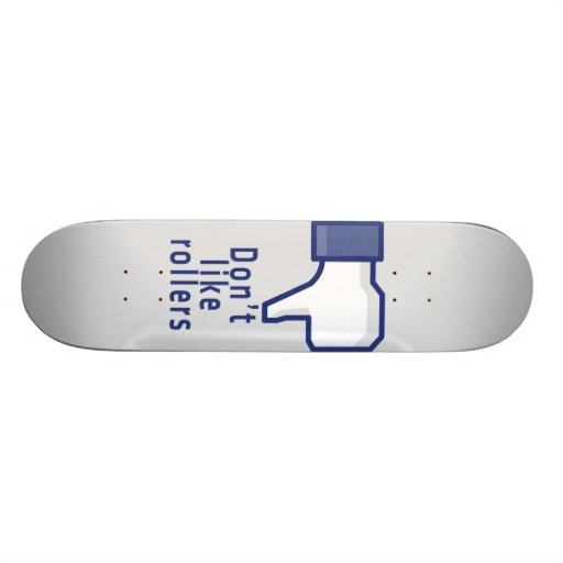 Facebook hand don't like rollers funny skateboard
