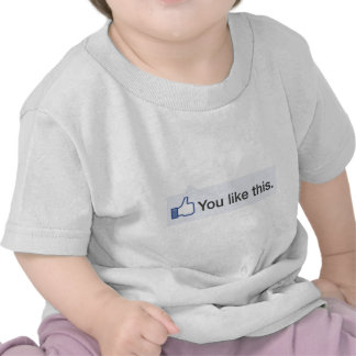 facebook YOU LIKE THIS funny graphic Tee Shirts