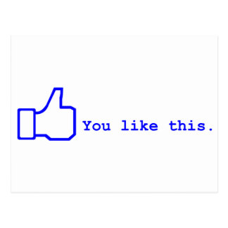 Facebook - You lIke this Postcard