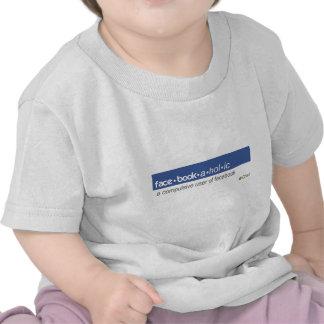 Facebookaholic T-shirts