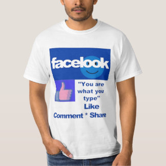 """FACELOOK """"You are what you type"""" - (Humor) T-Shirt"""
