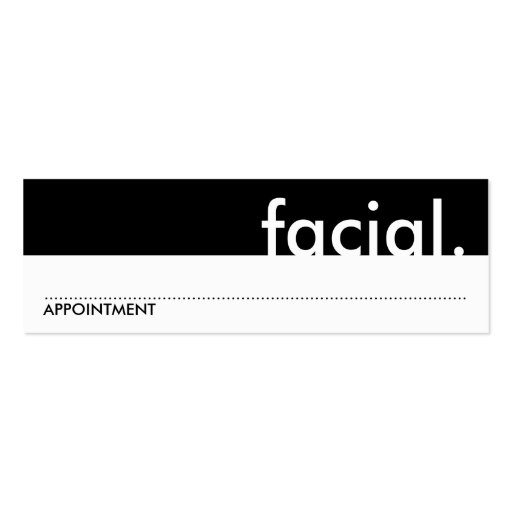 facial. (appointment card) business cards