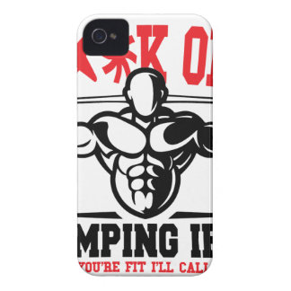 FACK OFF PUMPING IRON IF YOUR FIT I WILL CALL YOU. iPhone 4 Case-Mate CASES