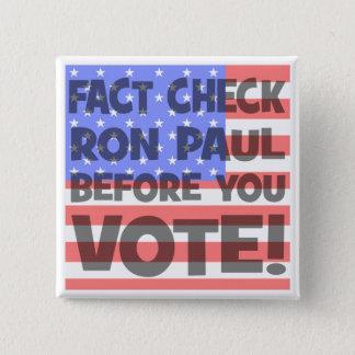 fact check Ron Paul 15 Cm Square Badge