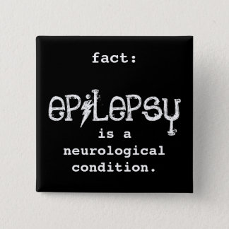 fact: epilepsy is 15 cm square badge
