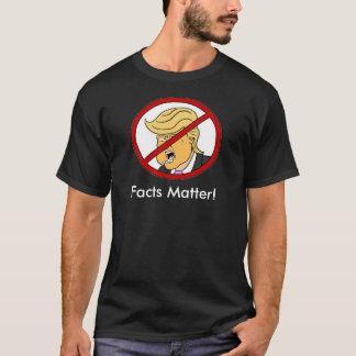 Facts Matter T-Shirt