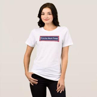 Facts Not Fear T-Shirt