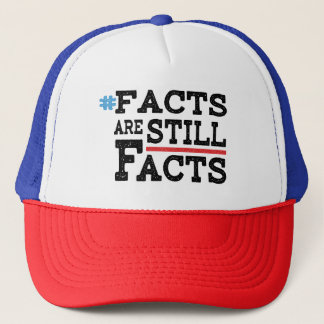 #FactsAreStillFacts Trucker Hat