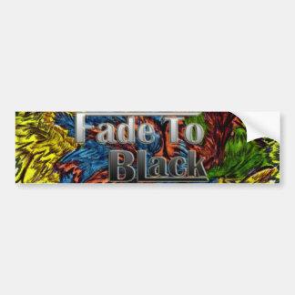 Fade To Black bumper sticker