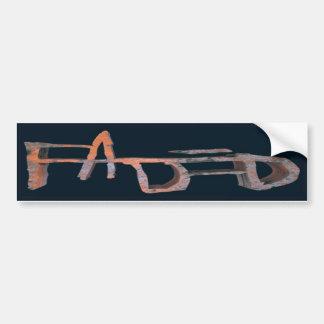 FADED STICKER BUMPER STICKER