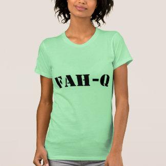 Fah Q T-shirts