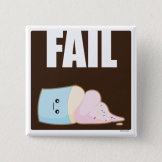 Fail 15 Cm Square Badge
