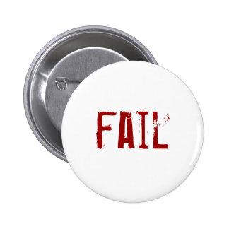 fail 6 cm round badge