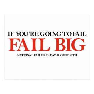 Fail Big (National Failures Day) Postcard