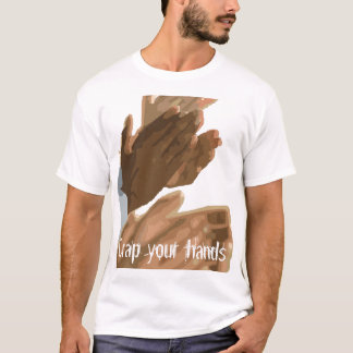 Fail: Crap your hands T-Shirt
