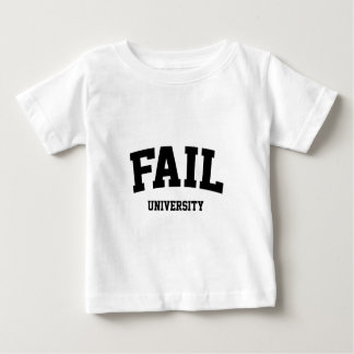 Fail University Baby T-Shirt