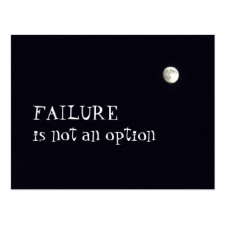 Failure in not an option postcard