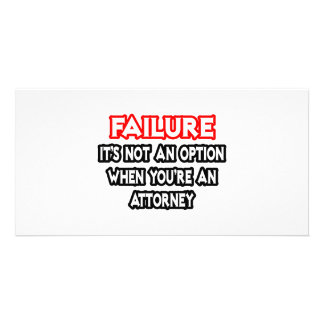 Failure...Not an Option...Attorney Picture Card