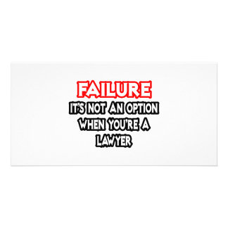 Failure...Not an Option...Lawyer Picture Card