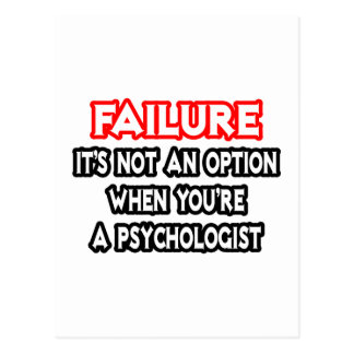 Failure...Not an Option...Psychologist Postcard