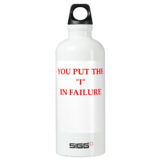 FAILURE WATER BOTTLE