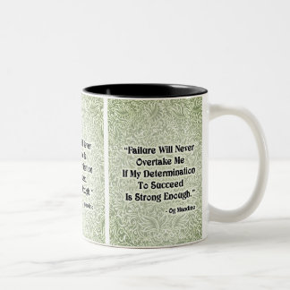 Failure Will Never Overtake - Positive Quote´s Two-Tone Coffee Mug
