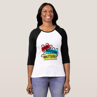 Fair Housing Matters - Women's Shirt