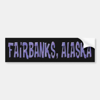 FAIRBANKS, ALASKA BUMPER STICKER
