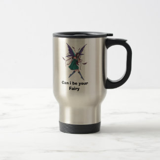 fairy5, Can i be your Fairy Travel Mug