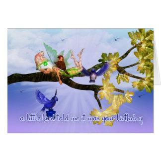 Fairy Birthday Card - A little bird told me it was