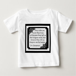 Fairy Tales Are... Baby Clothes Baby T-Shirt