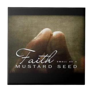 Faith As Small As a Mustard Seed Ceramic Tiles