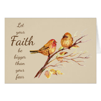 Faith be Bigger than your Fear Inspirational Card