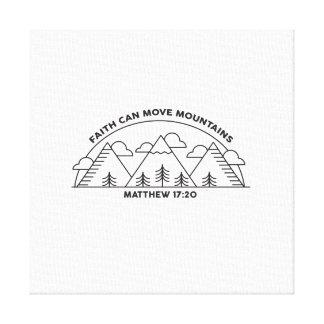 Faith can move mountains canvas print