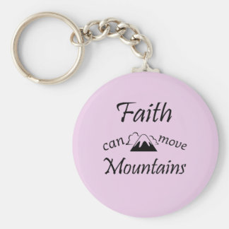 Faith Can Move Mountains Key Ring
