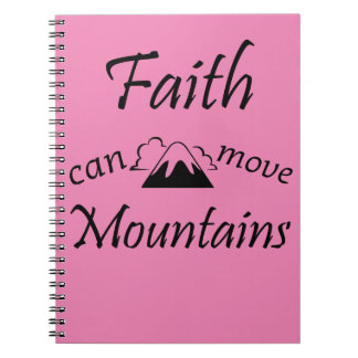 Faith Can Move Mountains Notebooks